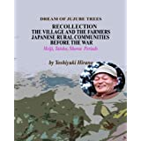 THE VILLAGE AND THE FARMERS - RECOLLECTION OF JAPANESE RURAL COMMUNITIES BEFORE THE WAR (ENGLISH VERSION) (English Edition)