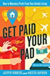 Get Paid For Your Pad: How to Maximiz...