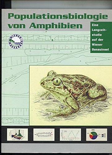 Populationsbiologie von Amphibien - eine Langzeitstudie auf der Wiener Donauinsel.