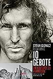 Expert Marketplace -  Stefan Glowacz  - 10 Gebote, um Abstürze zu vermeiden: Erfolgsstrategien für Beruf und Alltag