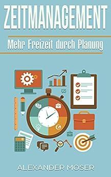 Zeitmanagement: Mehr Freizeit durch Planung