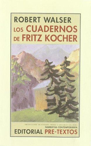 Los cuadernos de Fritz Kocher (Narrativa Contemporánea)
