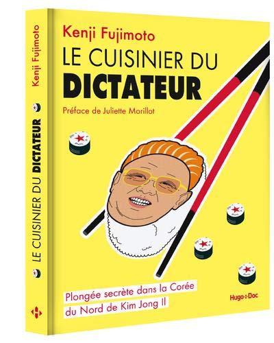 Le cuisinier du dictateur par  Kenji Fujimoto