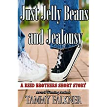 Just Jelly Beans and Jealousy (The Reed Brothers series) (English Edition)