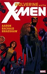 Wolverine & the X-Men, Vol. 1 by Jason Aaron (2012-11-07)