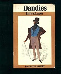 Dandies (Pageant of History)