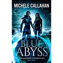 Blue Abyss (Timewalker Chronicles Book 3)