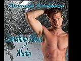 Something About Alaska (English Edition)