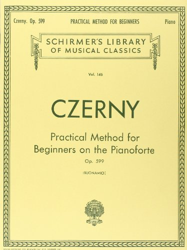 Carl czerny: practical method for beginners on the pianoforte op.599 piano