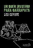 Un buen invierno para Garrapata: Novela Negra (Novela Negra (alreves))
