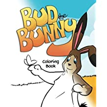 Bud the Bunny Coloring Book (Marvelous Menagerie) by Heidi Berthiaume (2016-11-05)
