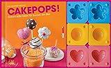 Cakepops-Set: Einfach-süße Ideen für Kuchen am Stiel. Buch mit 3 Cakepop-Formen