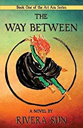 The Way Between: Volume 1 (Ari Ara)