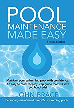 Pool Maintenance Made Easy (Second Edition) by [Brace, John]