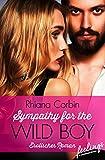 Sympathy for the Wild Boy: Erotischer Roman