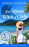 Front cover for the book The Raven Witch of Corfu: episode 1: A Greek fantasy romance series with a witch in Corfu Greece (The Raven Witch of Corfu series) by Effrosyni Moschoudi