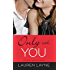 Only with You (The Best Mistake Book 1)
