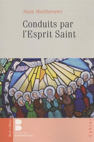 Conduits par l'Esprit Saint