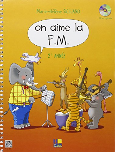 On aime la F.M. Volume 2 par Marie-Hélène Siciliano