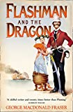 Front cover for the book Flashman and the Dragon by George MacDonald Fraser