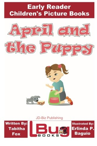 April and the Puppy - Early Reader - Children's Picture Books - April Cottage