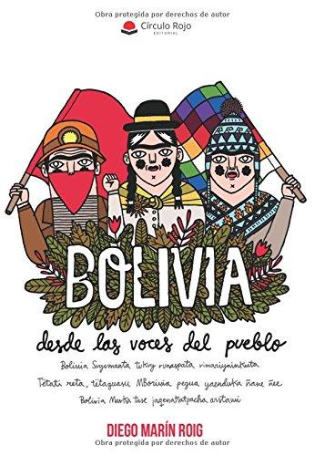 Descargar Libro Bolivia, desde las voces del pueblo de Diego Marín Roig
