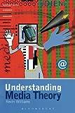 Understanding Media Theory (Hodder Arnold Publication)