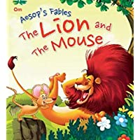 Aesops Fables: The Lion And The Mouse (Aesops Fables for kids)