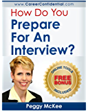How Do You Prepare for an Interview? (English Edition)