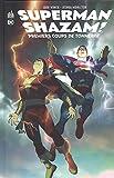 Superman/Shazam : Premiers coups de tonnerre