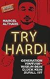 Book - Try Hard!: Generation YouTube - Warum dein Glück kein Zufall ist