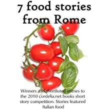 7 Food Stories From Rome