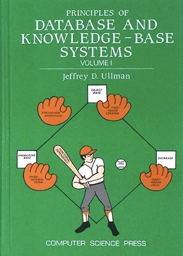 Principles of database and knowledge-base systems (Principles of computer science series) -