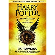 Harry Potter 8 : Harry Potter et l'enfant maudit - Harry Potter and the Cursed Child in French (French Edition) by J.K. Rowling (2016-10-14)