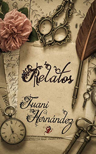 Relatos de Juani Hernández