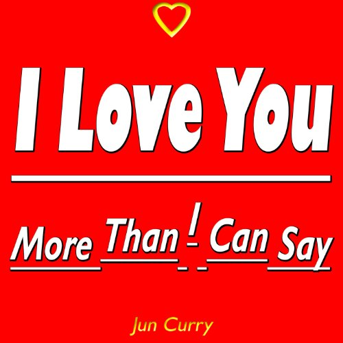I Love You More Than I Can Say