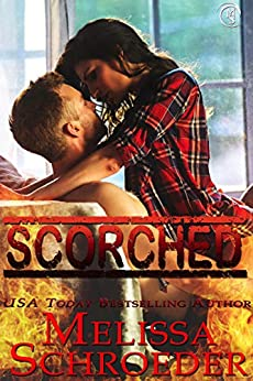 Scorched (The Eldridges Book 1) by [Schroeder, Melissa]