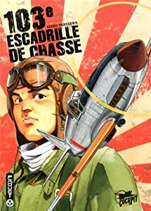 103ème escadrille de chasse Edition simple One-shot