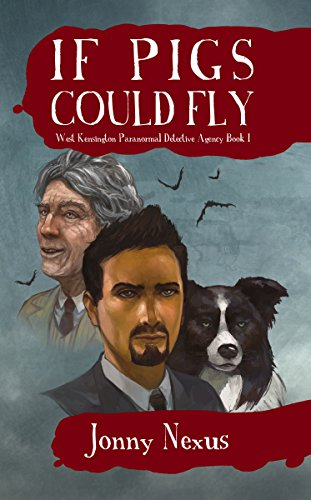 if-pigs-could-fly-west-kensington-paranormal-detective-agency-book-1-english-edition