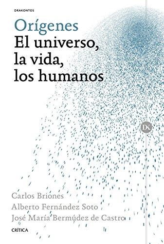 Orígenes: El universo, la vida, los humanos por José María Bermúdez de Castro