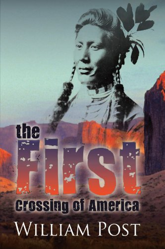 The First Crossing of America