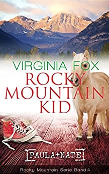 Rocky Mountain Kid (Rocky Mountain Serie 4) (German Edition) by [Fox, Virginia]