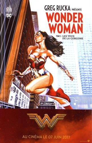 GREG RUCKA PRESENTE WONDER WOMAN tome 2