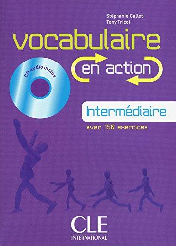 Vocabulaire en action - Niveau intermédiaire - Livre + CD
