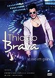 Thiago Brava - Ao Vivo Em Goiania - Thiago Brava