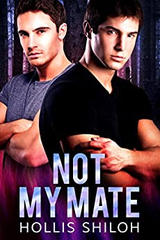 Not My Mate (shifters and partners Book 12) (English Edition) von [Shiloh, Hollis]
