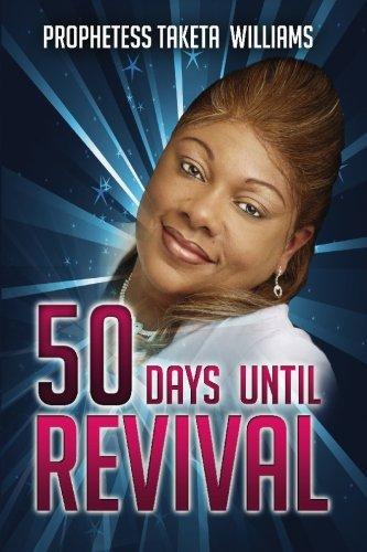 50 Days Until Revival por Prophetess Taketa Williams