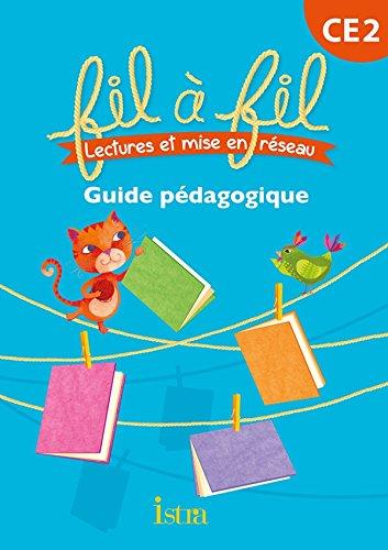 Lecture CE2 - Collection Fil à Fil - Guide pédagogique - Ed. 2013