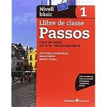 Passos 1, nivell bàsic, curs de català per a no catalanoparlants
