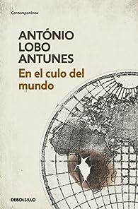 En el culo del mundo par  Antonio Lobo Antunes